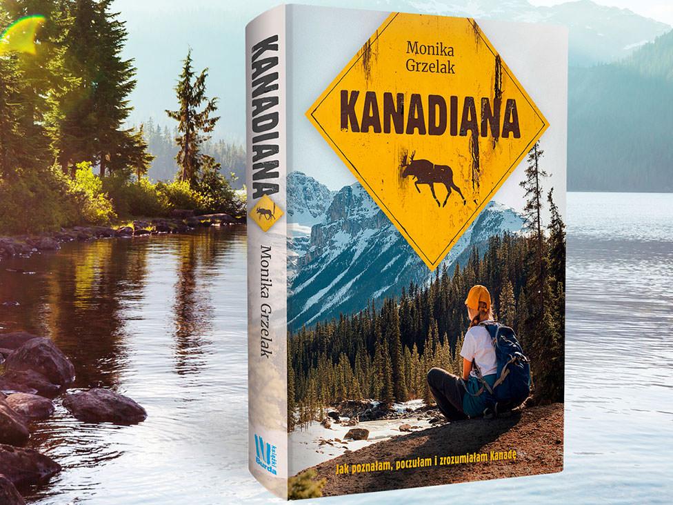 Kanadiana Monika Grzelak książka